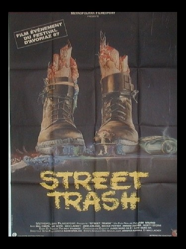 Affiche du film STREET TRASH - STREET TRASH