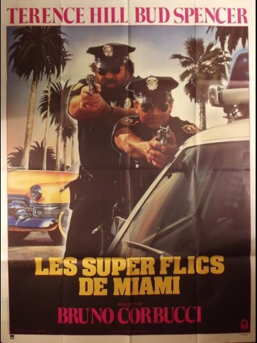 Affiche du film SUPER FLICS DE MIAMI (LES) - MIAMI SUPERCOPS