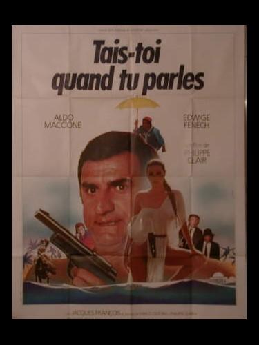 Affiche du film TAIS-TOI QUAND TU PARLES