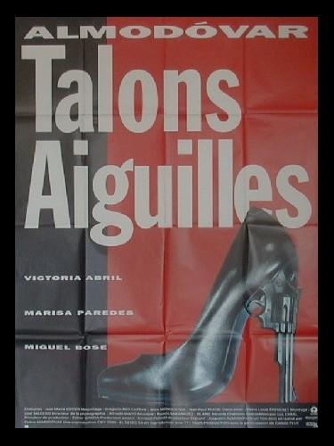 Affiche du film TALONS AIGUILLES