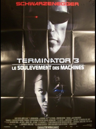 Affiche du film TERMINATOR 3 -LE SOULEVEMENT DES MACHINES- - RISE OF THE MACHINES