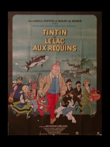 Affiche du film TINTIN ET LE LAC AUX REQUINS