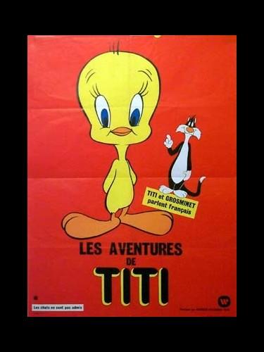 Affiche du film AVENTURES DE TITI (LES)