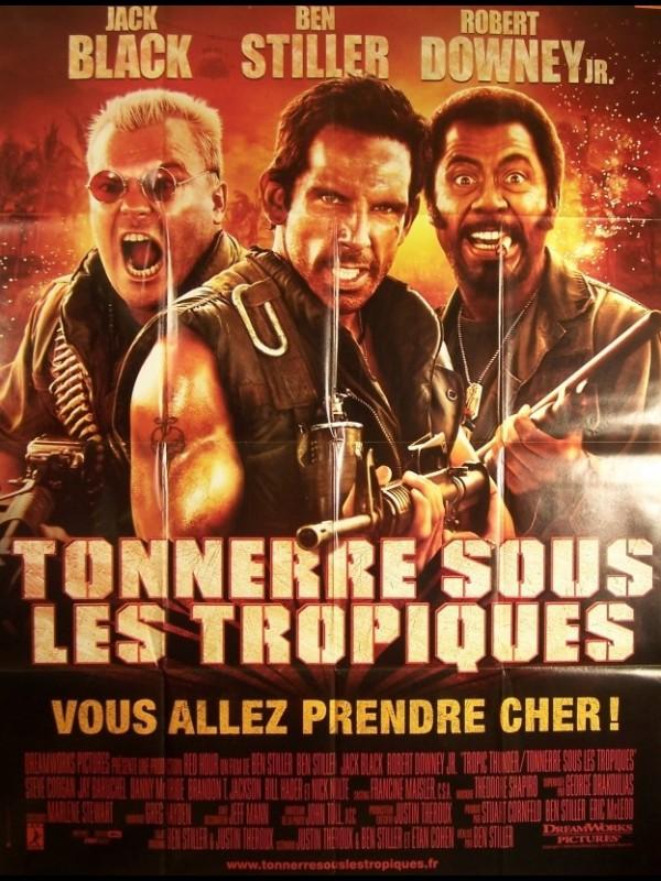 Affiche du film TONNERRE SOUS LES TROPIQUES - TROPIC THUNDER