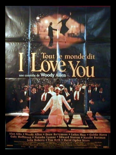 Affiche du film TOUT LE MONDE DIT I LOVE YOU - EVERYONE SAYS I LOVE YOU