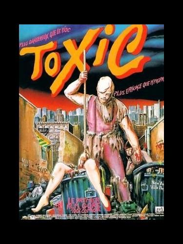 Affiche du film TOXIC - TOXIC AVENGER (THE)