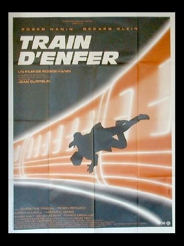 Affiche du film TRAIN D'ENFER