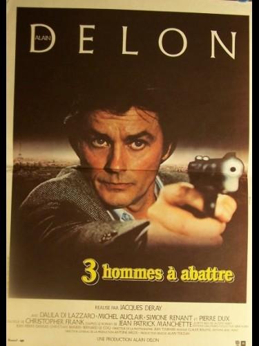 Affiche du film TROIS HOMMES A ABATTRE