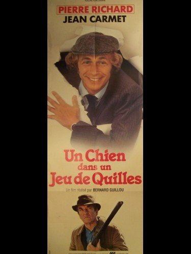Affiche du film UN CHIEN DANS UN JEU DE QUILLES