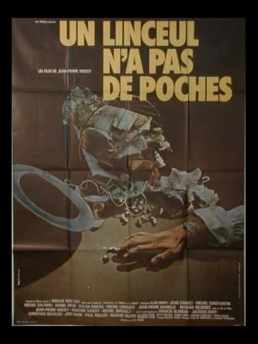 Affiche du film UN LINCEUL N'A PAS DE POCHE