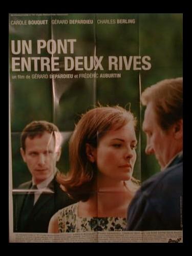 Affiche du film UN PONT ENTRE DEUX RIVES