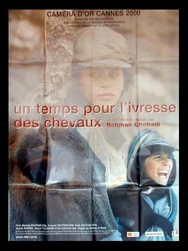 Affiche du film UN TEMPS POUR L'IVRESSE DES CHEVAUX