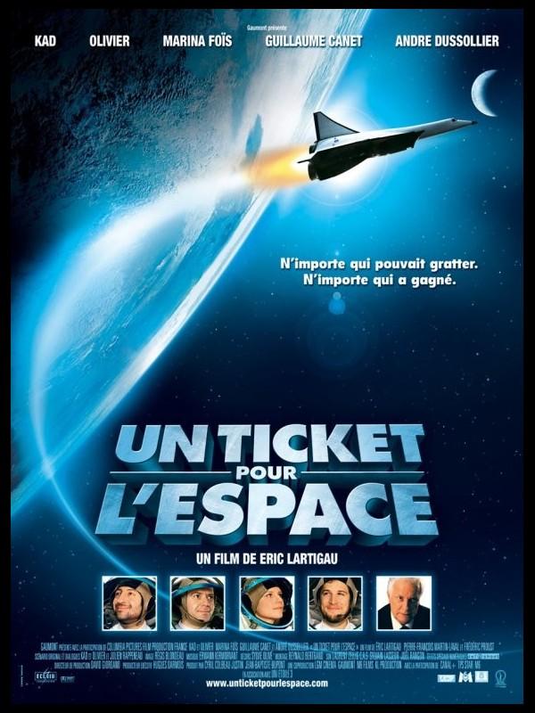 Affiche du film UN TICKET POUR L'ESPACE - CINEMAFFICHE