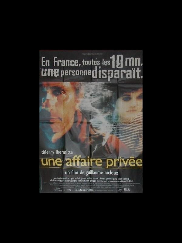 Affiche du film UNE AFFAIRE PRIVEE