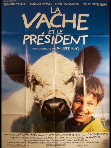 Affiche du film VACHE ET LE PRESIDENT (LA)