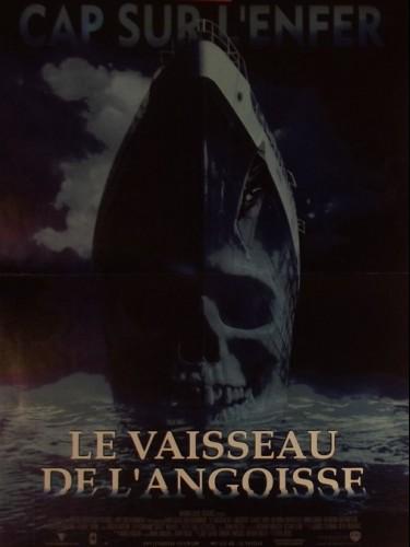 Affiche du film VAISSEAU DE L'ANGOISSE (LE)