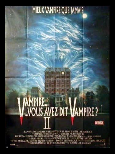 Affiche du film VAMPIRE…VOUS AVEZ DIT VAMPIRE ? 2