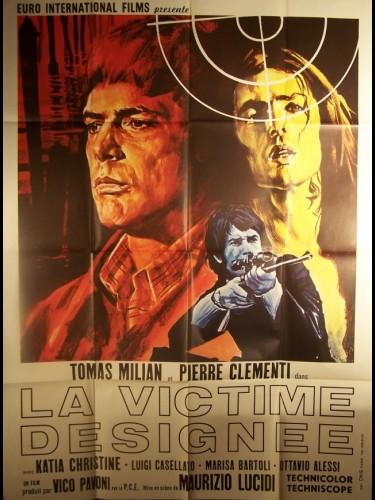 Affiche du film VICTIME DESIGNEE (LA) - LA VITTIMA DESIGNATA
