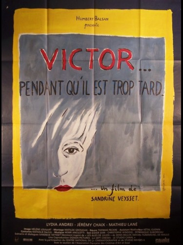Affiche du film VICTOR... PENDANT QU'IL TROP TARD