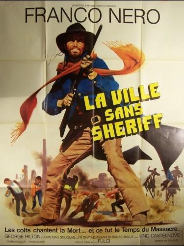 Affiche du film VILLE SANS SHERIFF (LA) - TEMPS DU MASSACRE (LE)