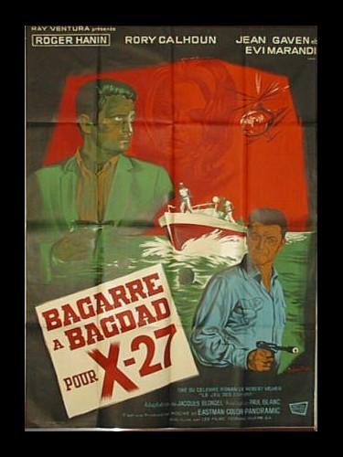 Affiche du film BAGARRE A BAGDAD POUR X27