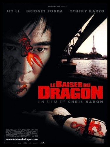BAISER MORTEL DU DRAGON (LE) - KISS OF THE DRAGON