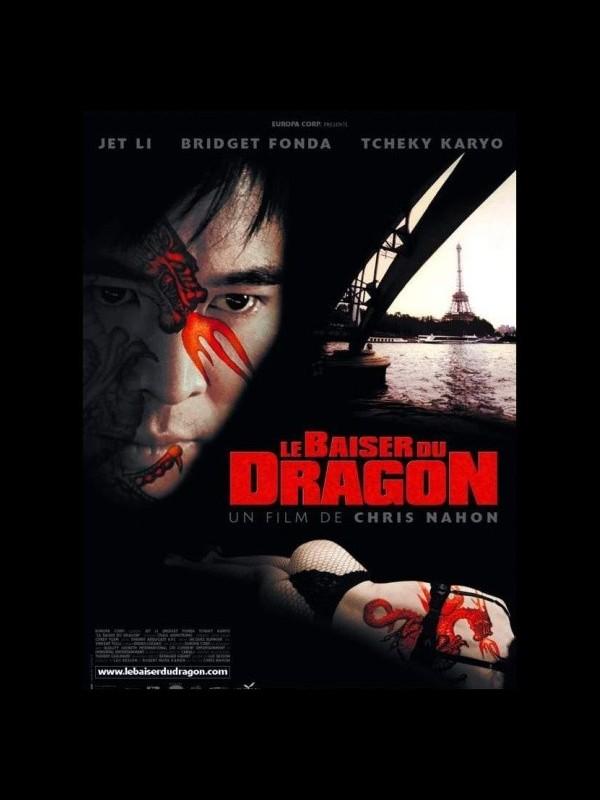Affiche du film BAISER MORTEL DU DRAGON (LE) - KISS OF THE DRAGON