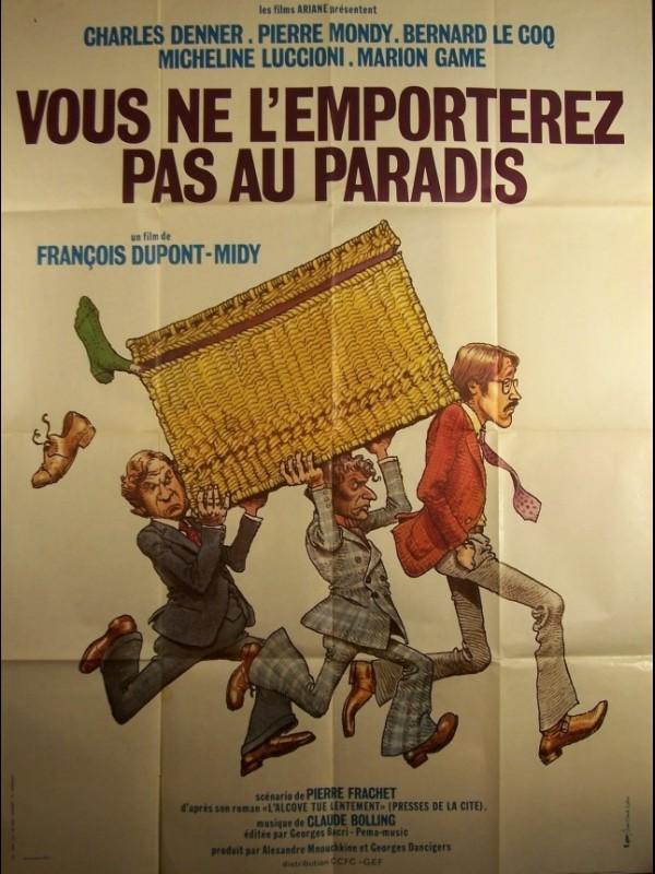 Affiche du film VOUS NE L'EMPORTEREZ PAS AU PARADIS