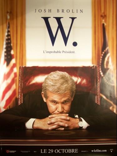 Affiche du film W (L'IMPROBABLE PRESIDENT)(MOTIF C)