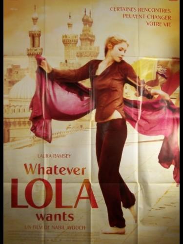 Affiche du film WHATEVER LOLA WANTS