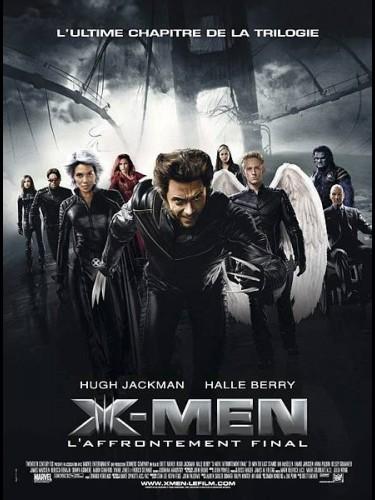 X-MEN 3 L'AFFRONTEMENT FINAL - X-MEN 3 THE LAST STAND