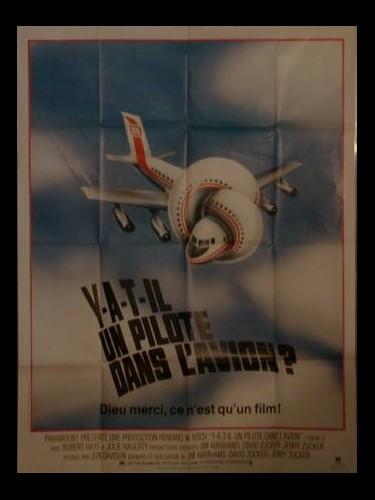 Affiche du film Y A T IL UN PILOTE DANS L'AVION?