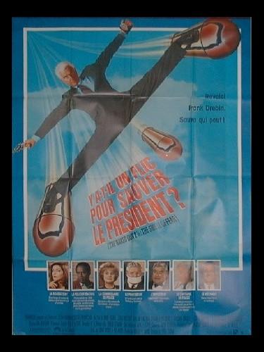Affiche du film Y A T'IL UN FLIC POUR SAUVER LE PRESIDENT