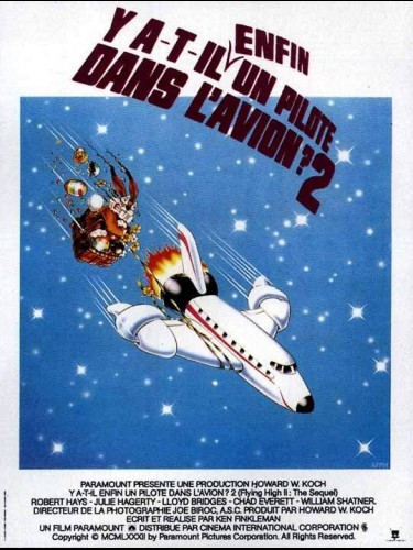 Affiche du film Y A-T-IL ENFIN UN PILOTE DANS L'AVION - AIRPLANE II : THE SEQUEL