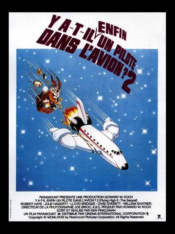 Affiche du film Y A-T-IL ENFIN UN PILOTE DANS L'AVION - AIRPLANE II : THE SEQUEL