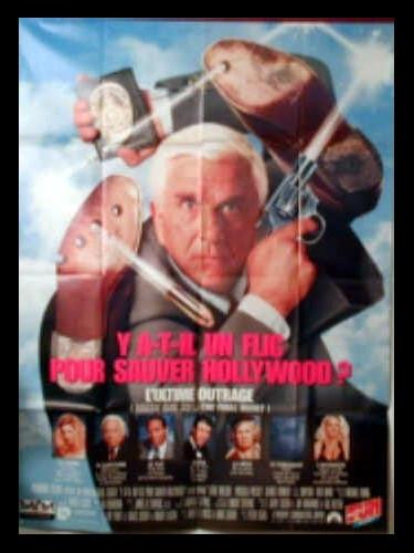 Affiche du film Y A-T-IL UN FLIC POUR SAUVER HOLLYWOOD - NAKED GUN
