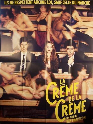 Affiche du film LA CREME DE LA CREME
