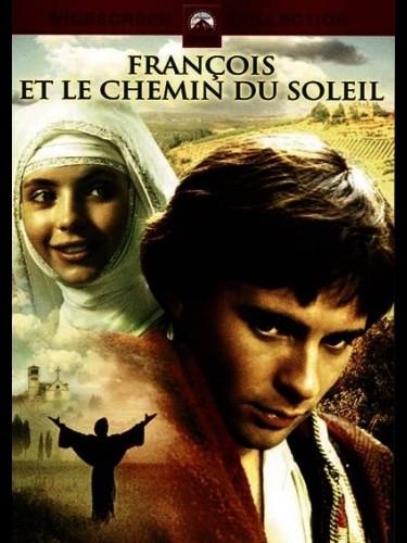 Affiche du film FRANCOIS ET LE CHEMIN DU SOLEIL - FRATELLO SOLE, SORELLA LUNA