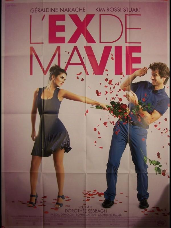 Affiche du film L'EX DE MA VIE