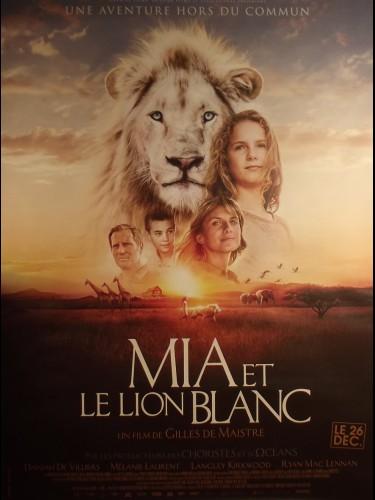Affiche du film MIA ET LE LION BLANC