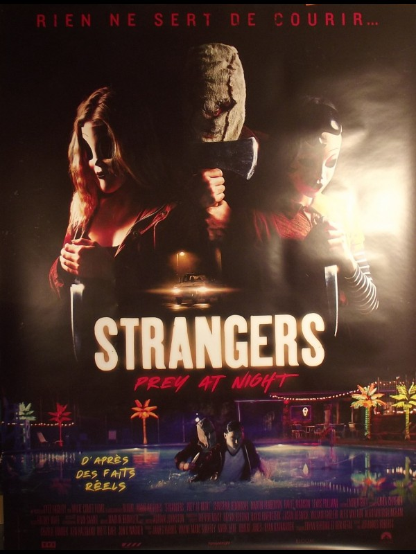 Affiche du film STRANGERS - THE STRANGERS PREY AT NIGHT
