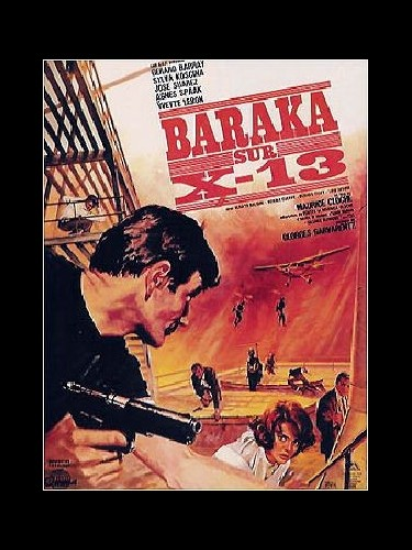 Affiche du film BARAKA SUR X-13