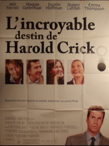 Affiche du film L'INCROYABLE DESTIN DE HAROLD CRICK - titre original : STRANGER THAN FICTION -