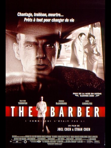 BARBER (THE) L'HOMME QUI N'ETAIT PA LA - THE MAN WHO WASN'T THERE