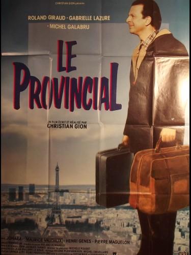 Affiche du film PROVINCIAL (LE)