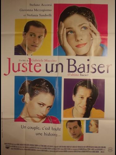 Affiche du film JUSTE UN BAISER - Titre original : L'ULTIMO BACIO