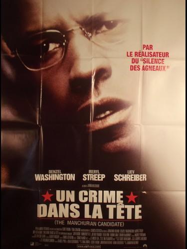 Affiche du film UN CRIME DANS LA TETE - Titre original : THE MANCHURIAN CANDIDATE