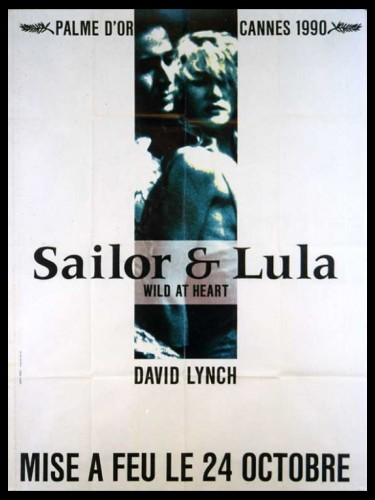 Affiche du film SAILOR ET LULA - WILD AT HEART