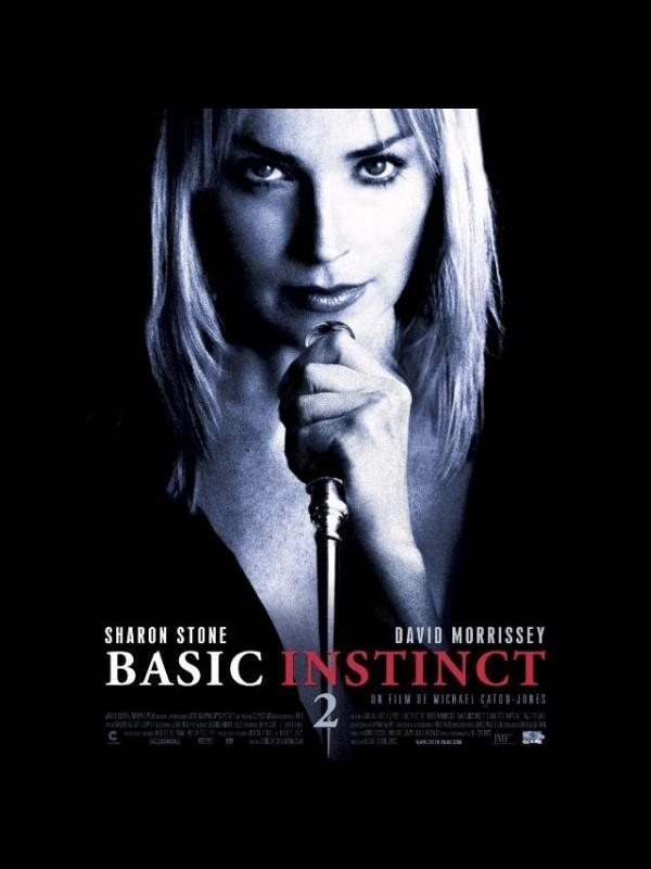 Affiche du film BASIC INSTINCT 2 - BASIC INSTINCT 2 : RISK ADDICTION
