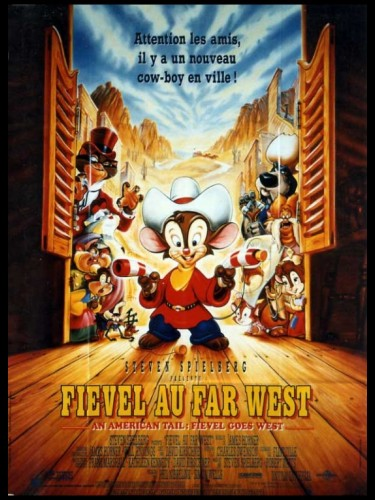 Affiche du film FIEVEL AU FAR WEST - AN AMERICAN TAIL: FIEVEL GOES WEST